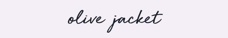Olive Jacket Header